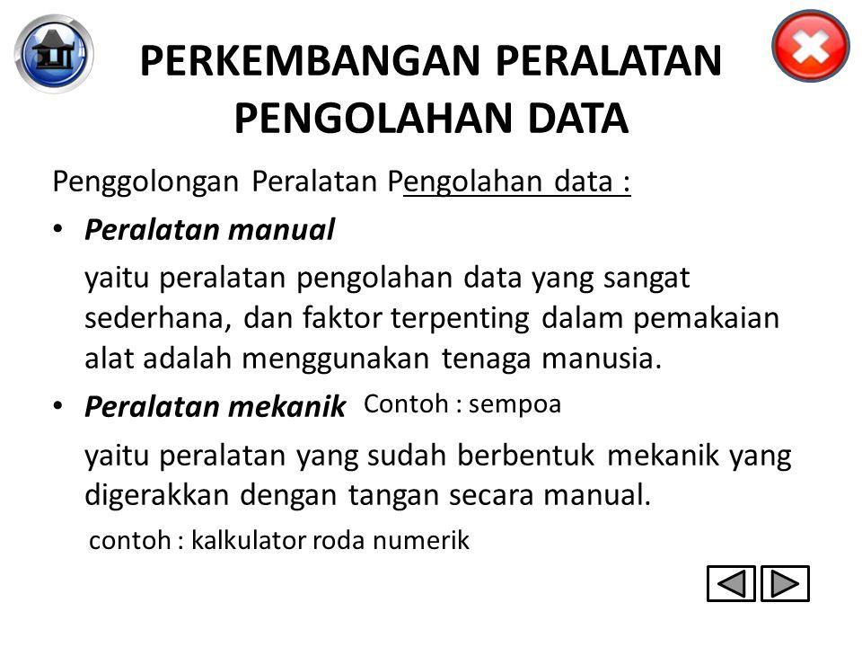 PERKEMBANGAN PERALATAN PENGOLAHAN DATA