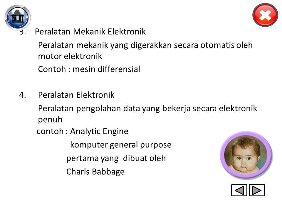 3. Peralatan Mekanik Elektronik