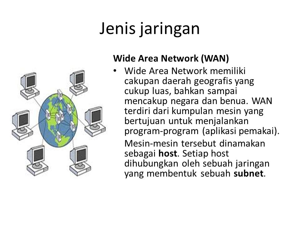 Jenis jaringan Wide Area Network (WAN)
