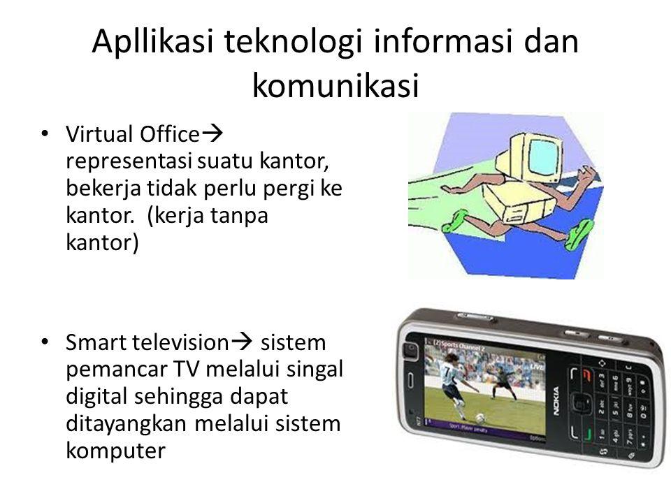 Apllikasi teknologi informasi dan komunikasi