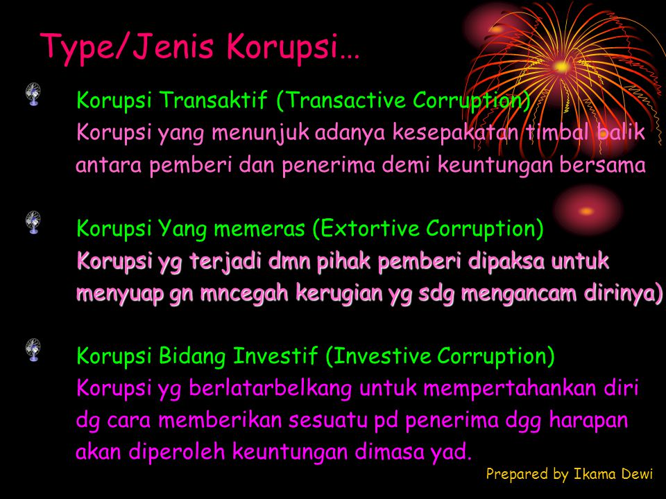 Type/Jenis Korupsi… Korupsi Transaktif (Transactive Corruption)