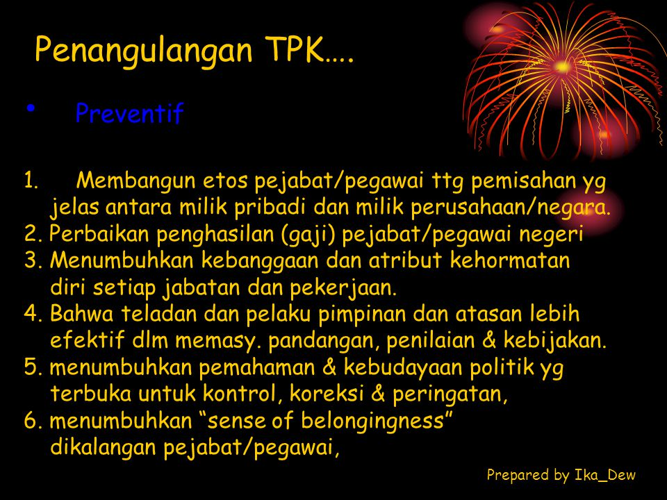 Penangulangan TPK…. Preventif