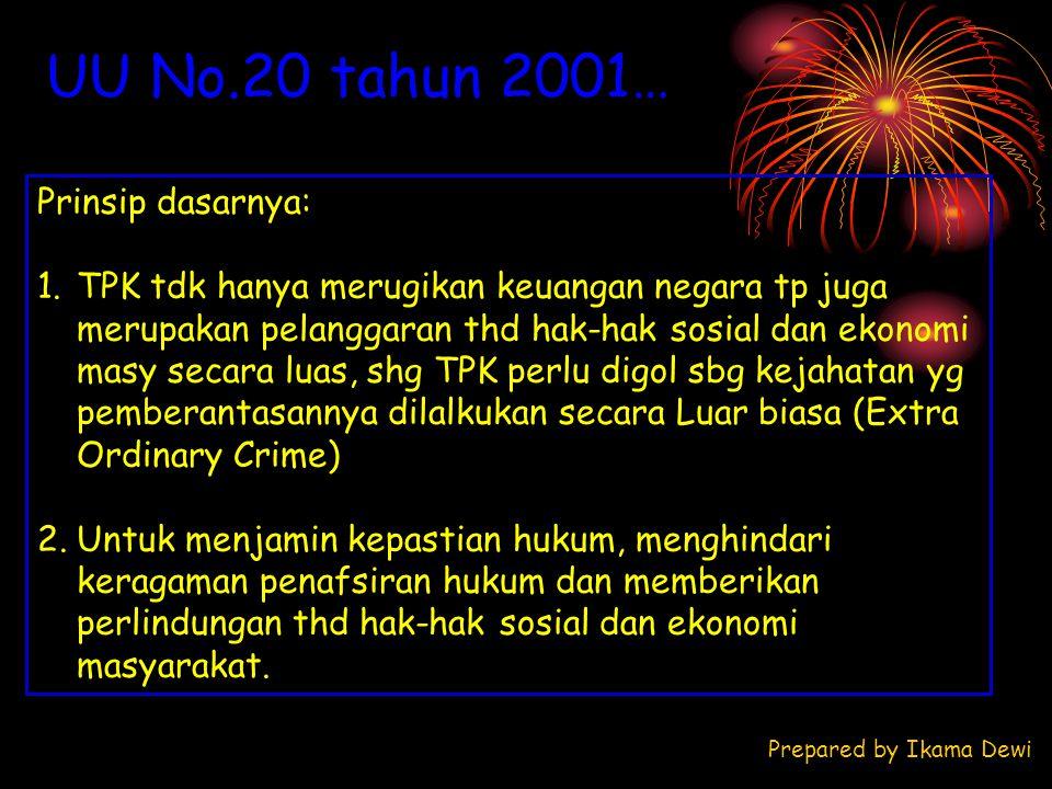 UU No.20 tahun 2001… Prinsip dasarnya: