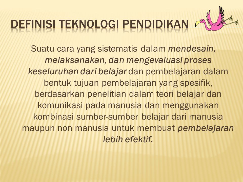 Definisi Teknologi Pendidikan