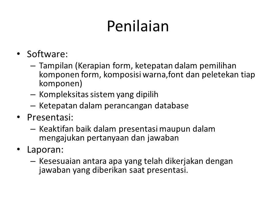 Penilaian Software: Presentasi: Laporan: