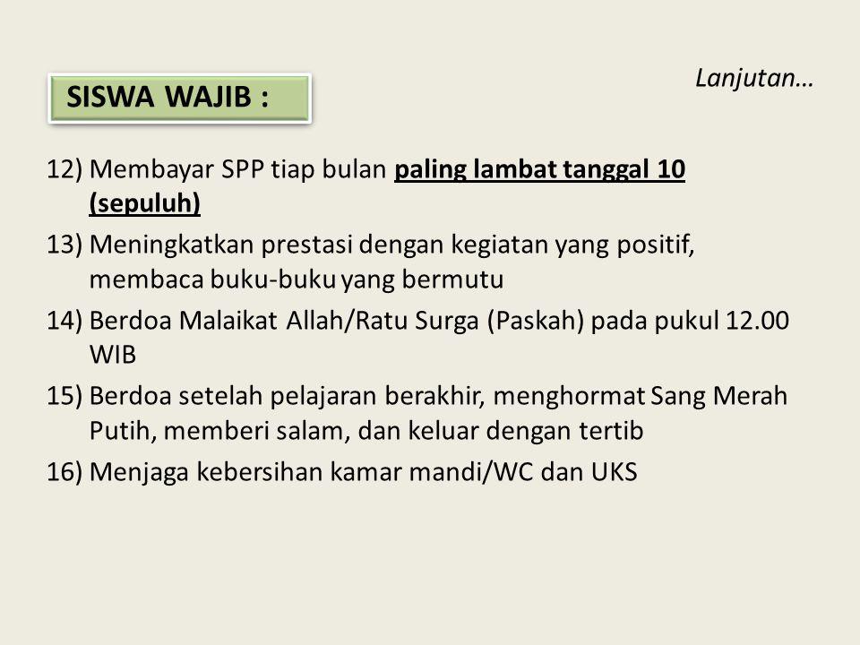 SISWA WAJIB : Lanjutan…