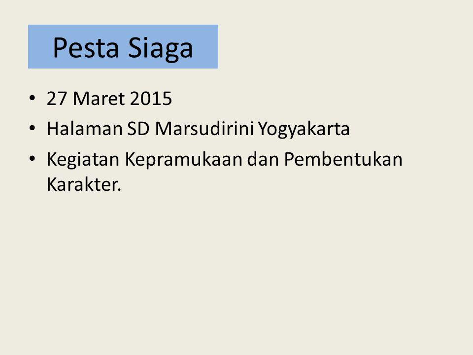 Pesta Siaga 27 Maret 2015 Halaman SD Marsudirini Yogyakarta