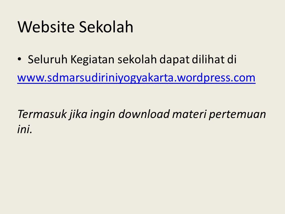 Website Sekolah Seluruh Kegiatan sekolah dapat dilihat di