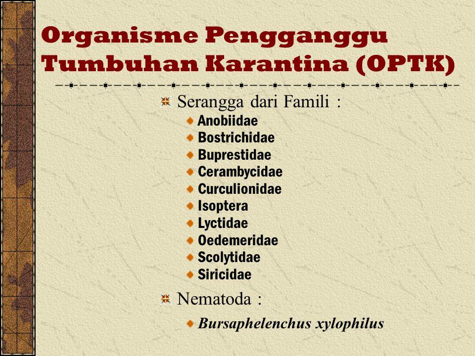 Organisme Pengganggu Tumbuhan Karantina (OPTK)