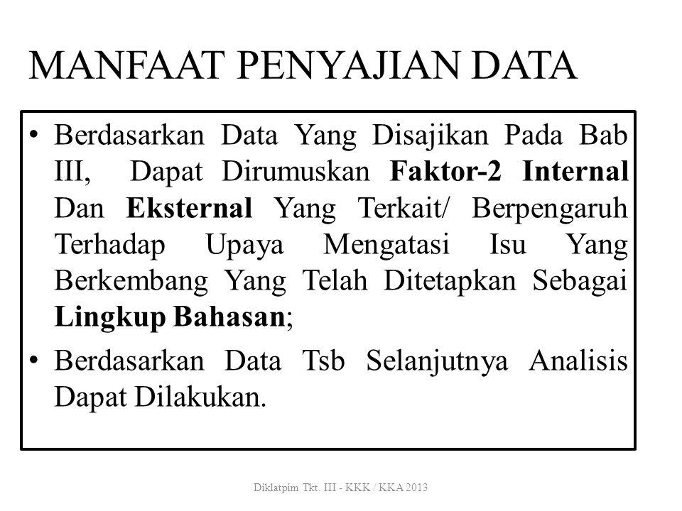 MANFAAT PENYAJIAN DATA