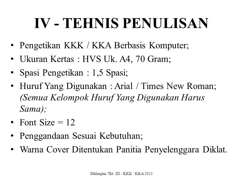 Diklatpim Tkt. III - KKK / KKA 2013