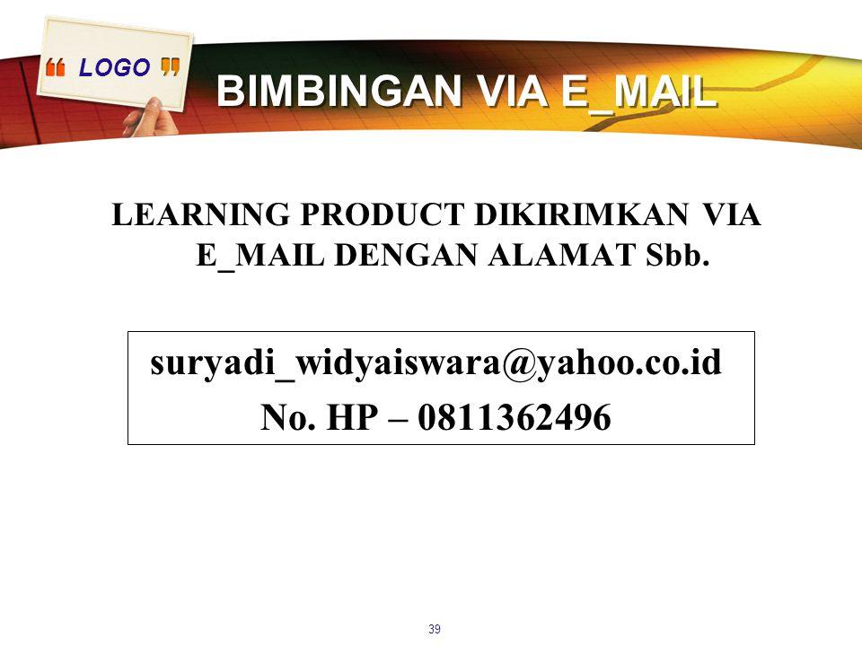 LEARNING PRODUCT DIKIRIMKAN VIA E_MAIL DENGAN ALAMAT Sbb.