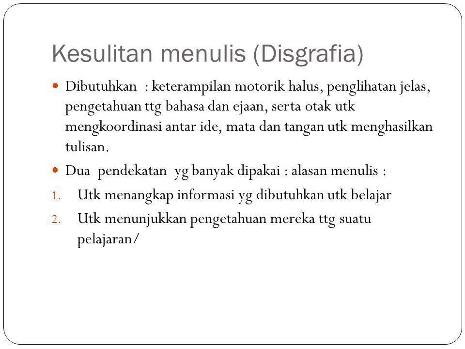 Kesulitan menulis (Disgrafia)