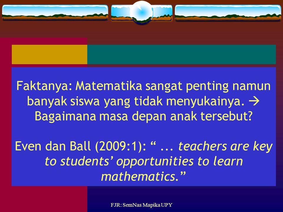 Faktanya: Matematika sangat penting namun banyak siswa yang tidak menyukainya.  Bagaimana masa depan anak tersebut