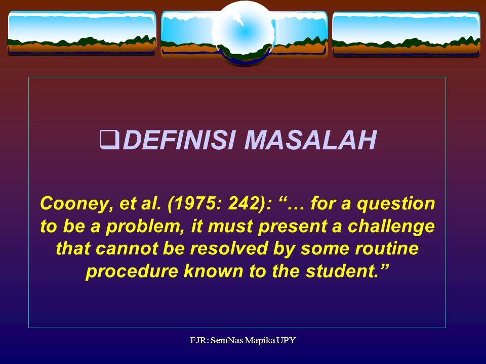 DEFINISI MASALAH Cooney, et al