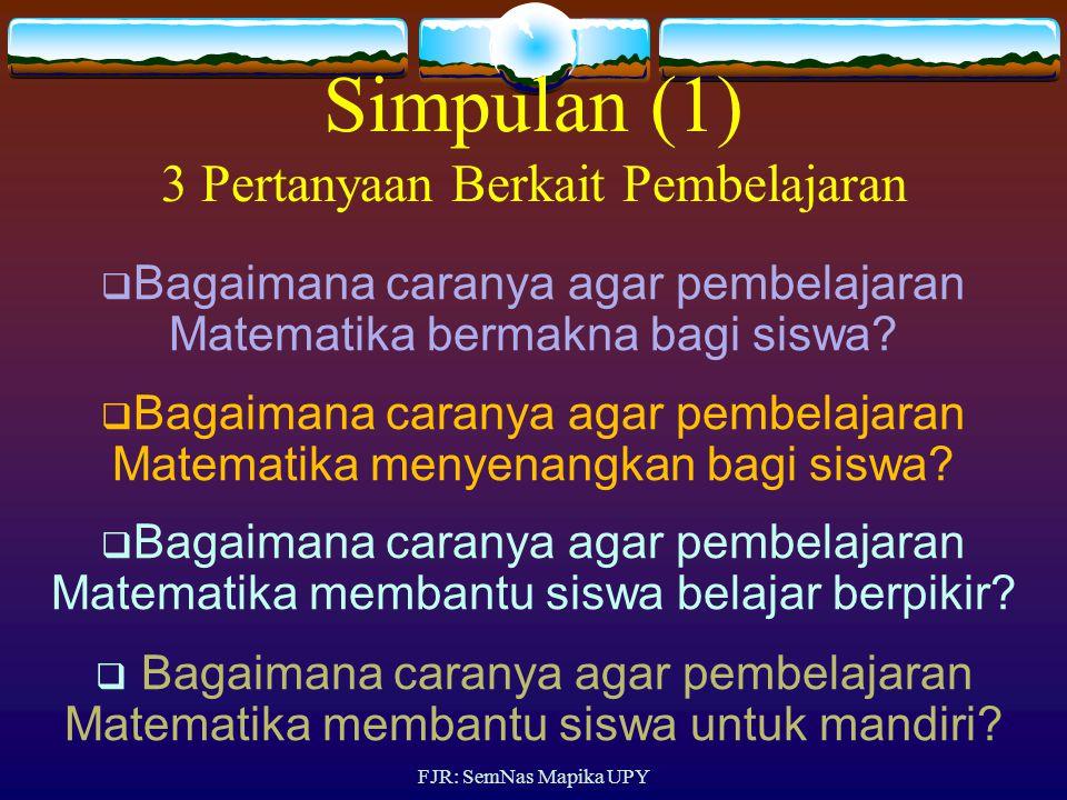 Simpulan (1) 3 Pertanyaan Berkait Pembelajaran