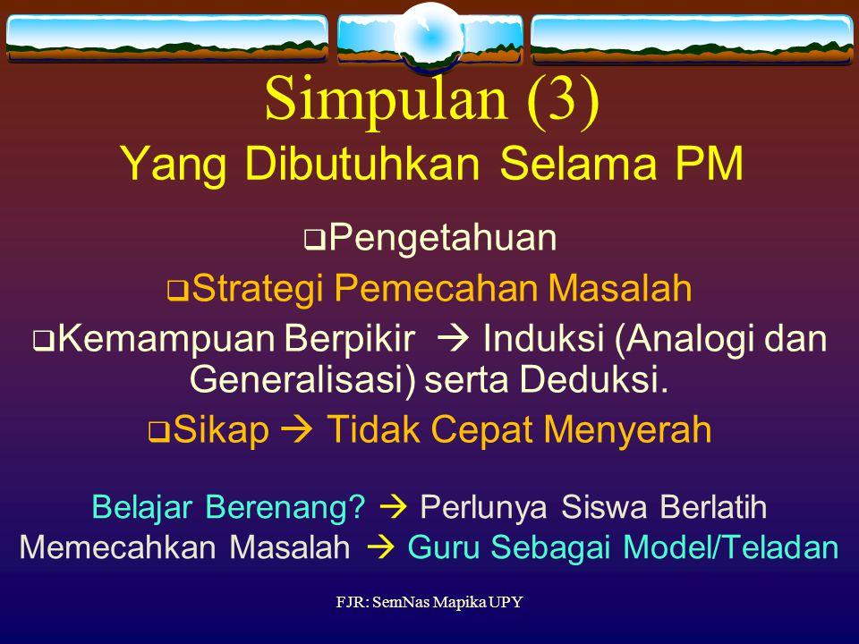 Simpulan (3) Yang Dibutuhkan Selama PM Pengetahuan