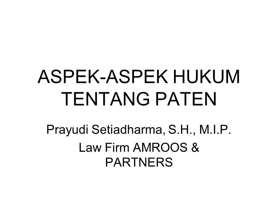 ASPEK-ASPEK HUKUM TENTANG PATEN