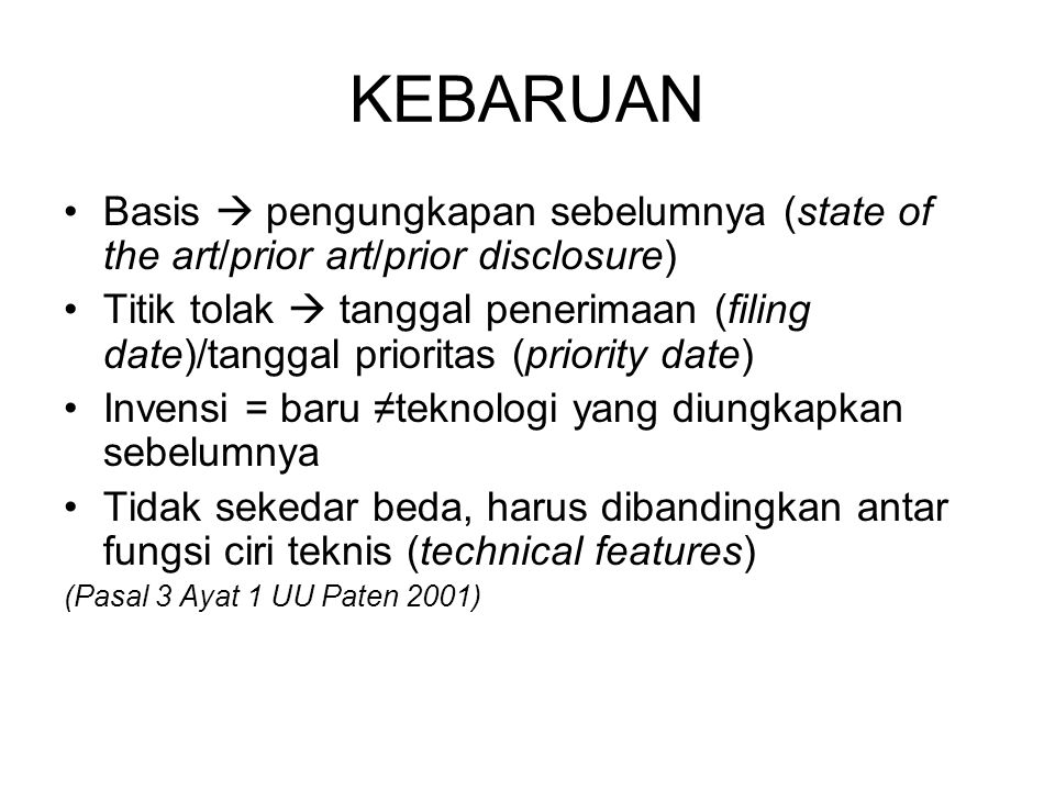 KEBARUAN Basis  pengungkapan sebelumnya (state of the art/prior art/prior disclosure)