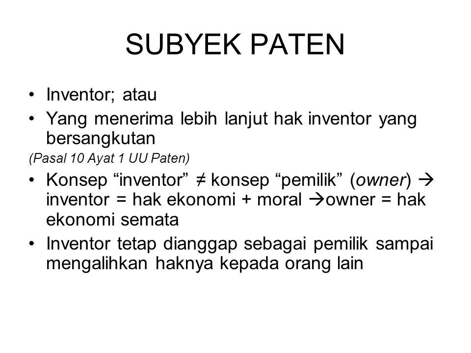 SUBYEK PATEN Inventor; atau