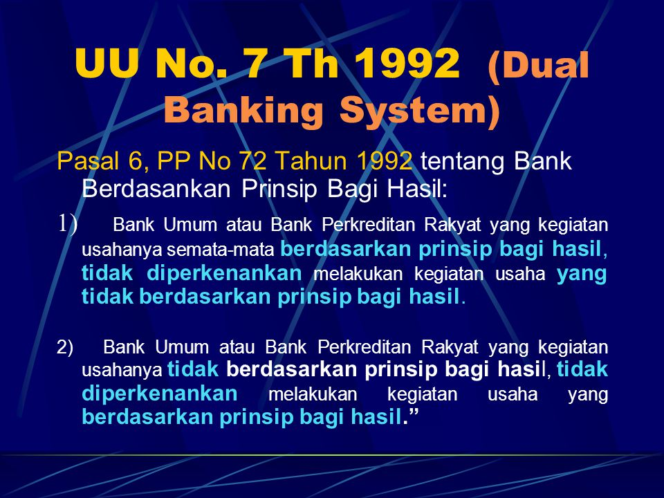 UU No. 7 Th 1992 (Dual Banking System)