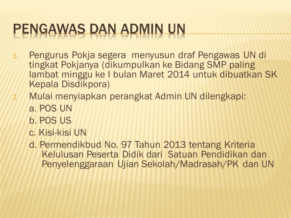 Pengawas dan Admin UN
