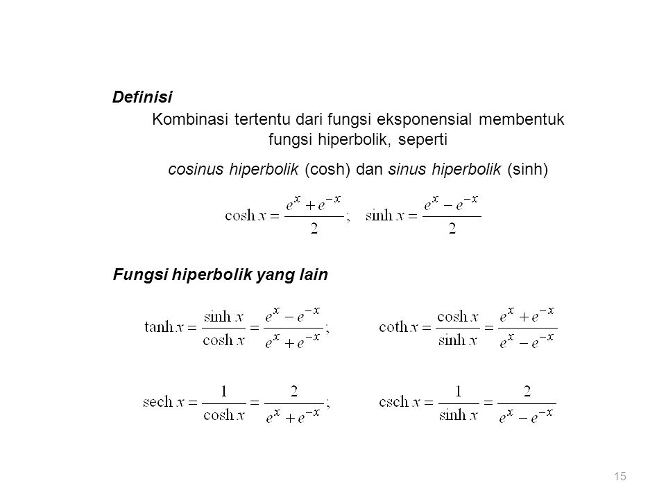 cosinus hiperbolik (cosh) dan sinus hiperbolik (sinh)