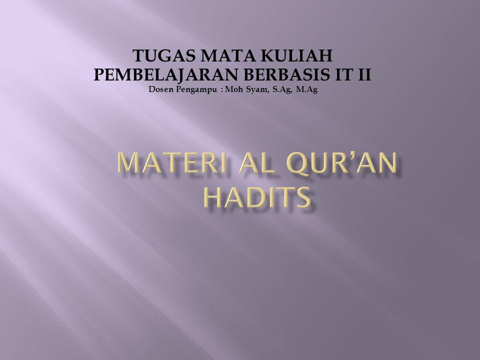Materi Al Qur'an Hadits