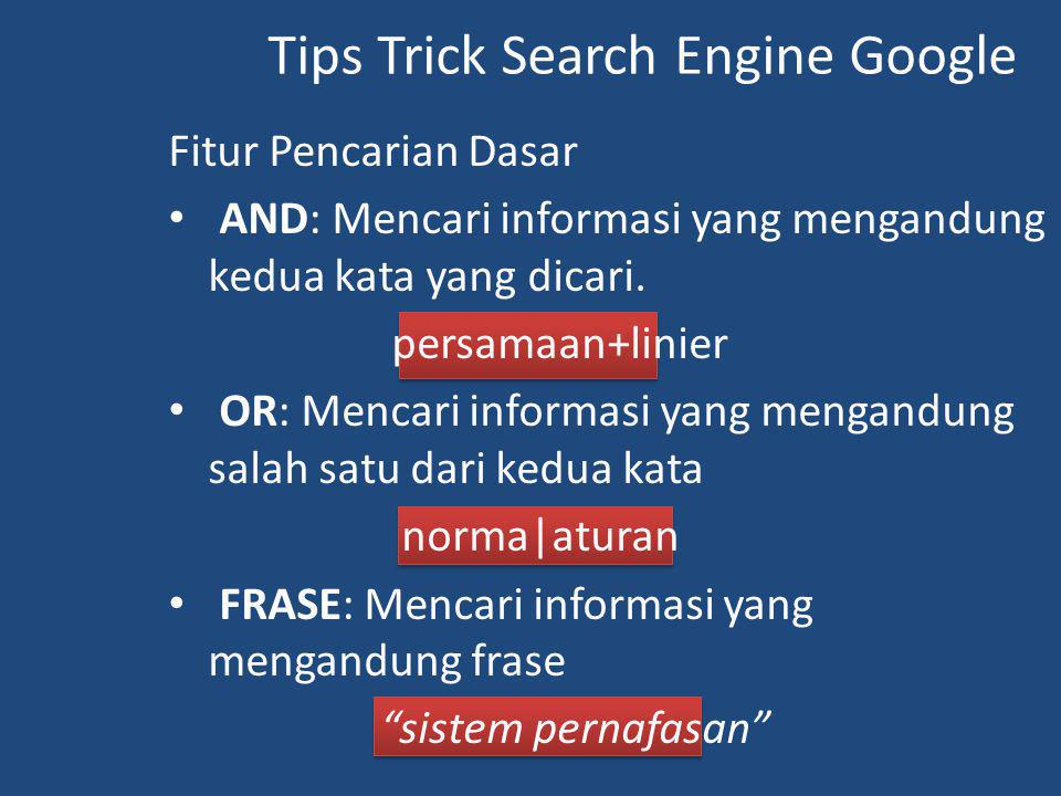 Tips Trick Search Engine Google