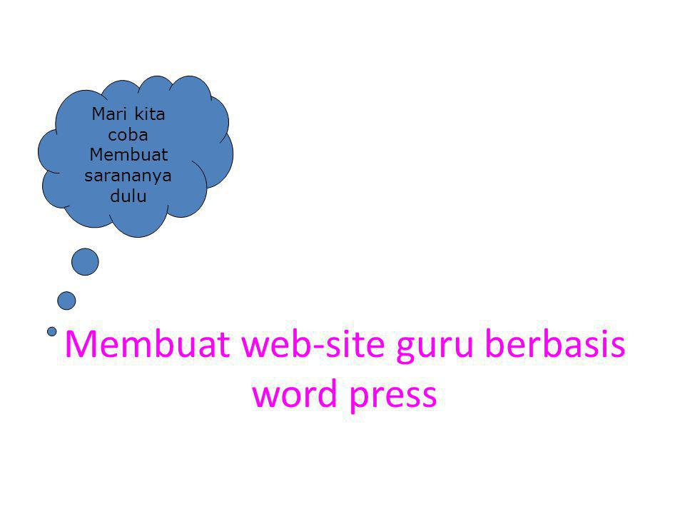 Membuat web-site guru berbasis word press