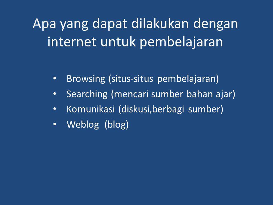 Apa yang dapat dilakukan dengan internet untuk pembelajaran
