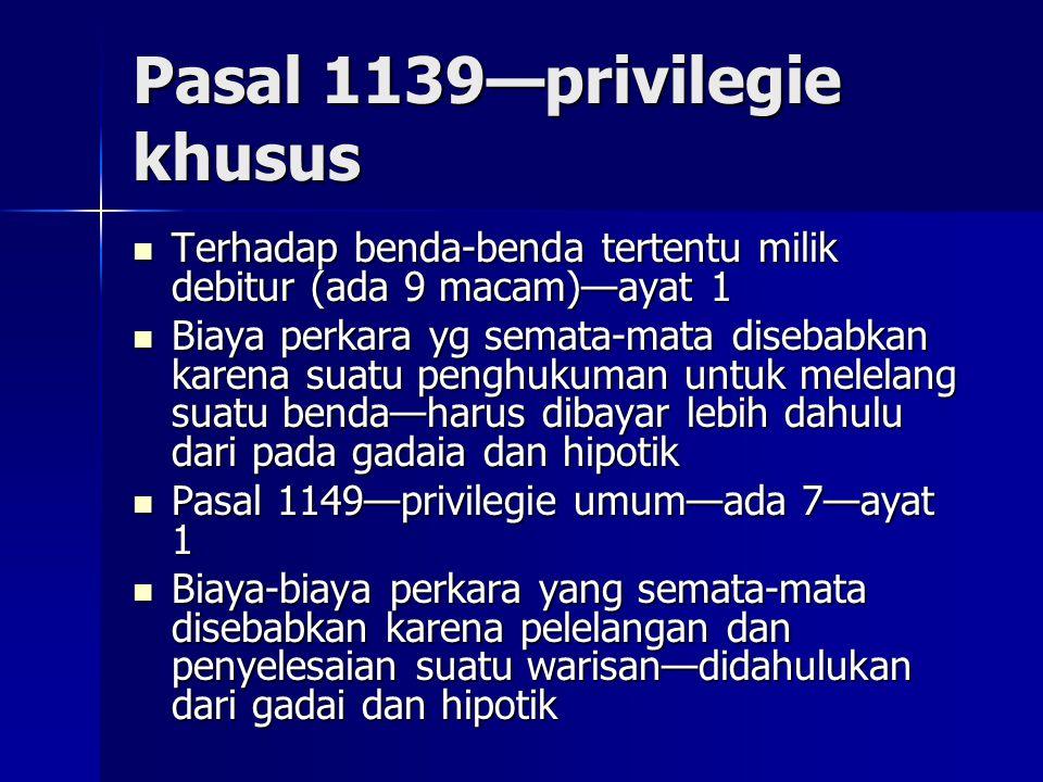 Pasal 1139—privilegie khusus