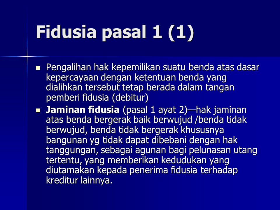 Fidusia pasal 1 (1)