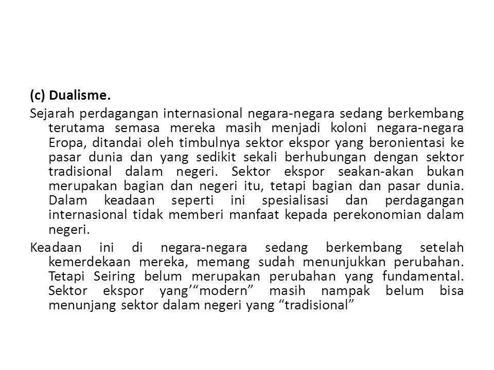 (c) Dualisme.
