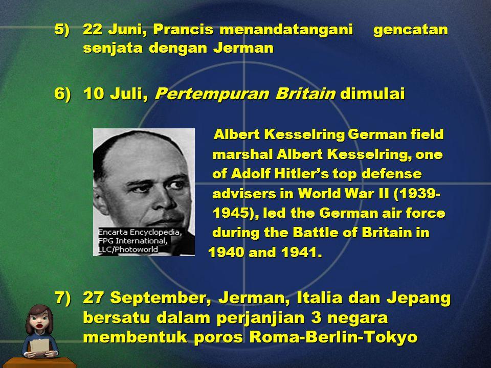 6) 10 Juli, Pertempuran Britain dimulai