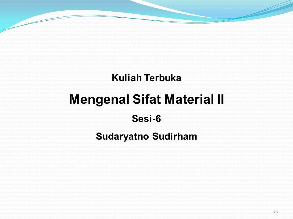 Mengenal Sifat Material II