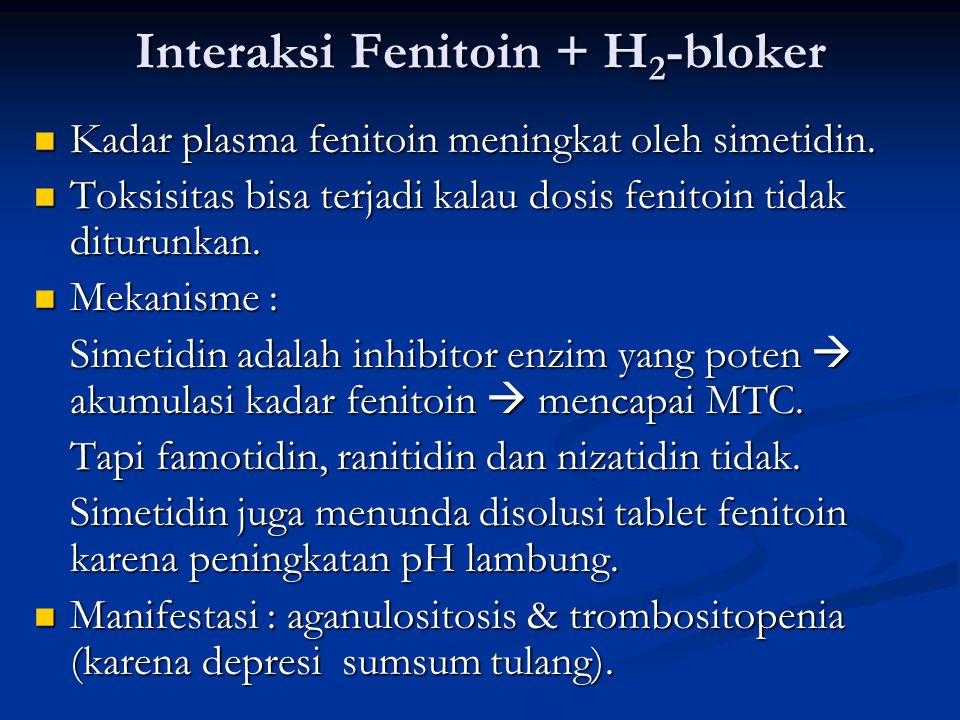 Interaksi Fenitoin + H2-bloker