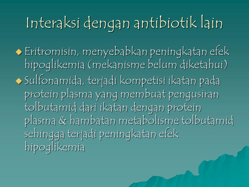Interaksi dengan antibiotik lain