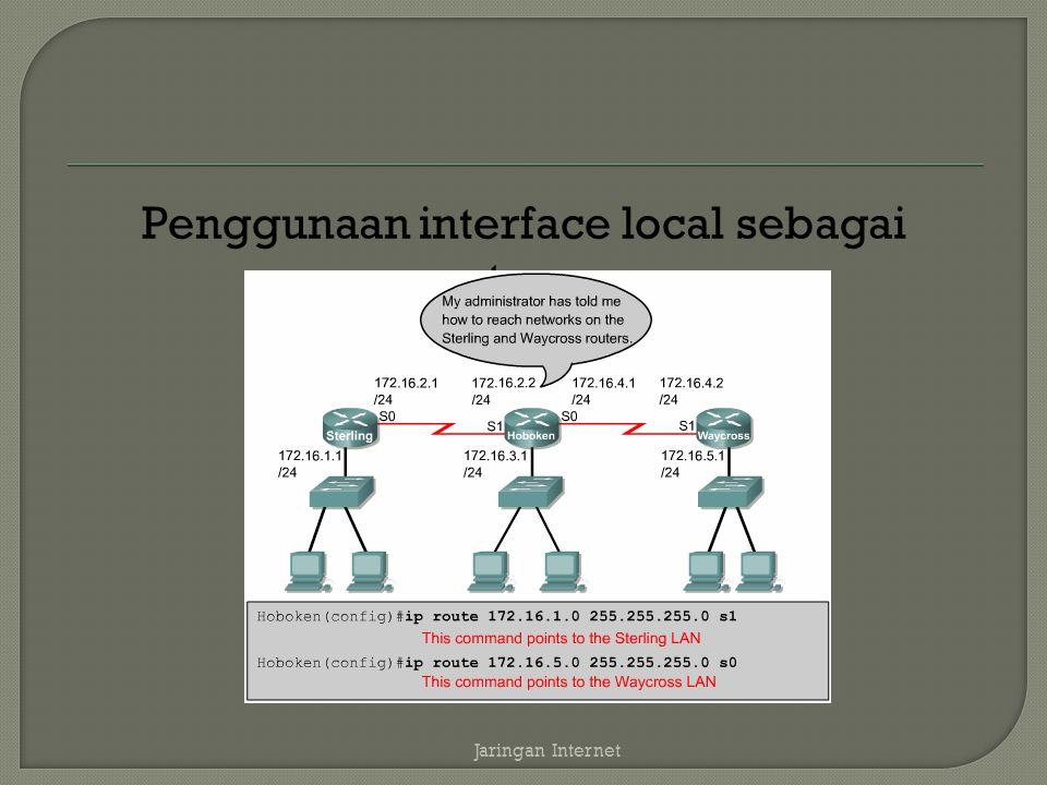 Penggunaan interface local sebagai gateway
