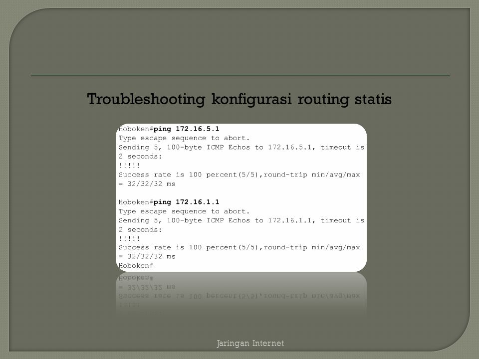 Troubleshooting konfigurasi routing statis
