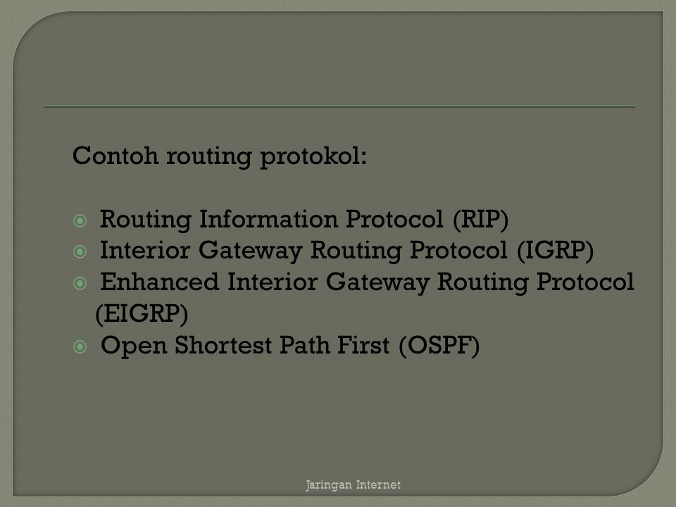 Contoh routing protokol: Routing Information Protocol (RIP)