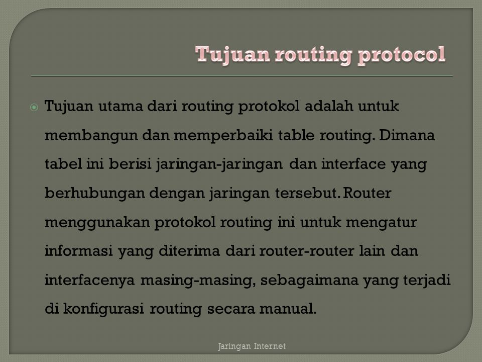 Tujuan routing protocol