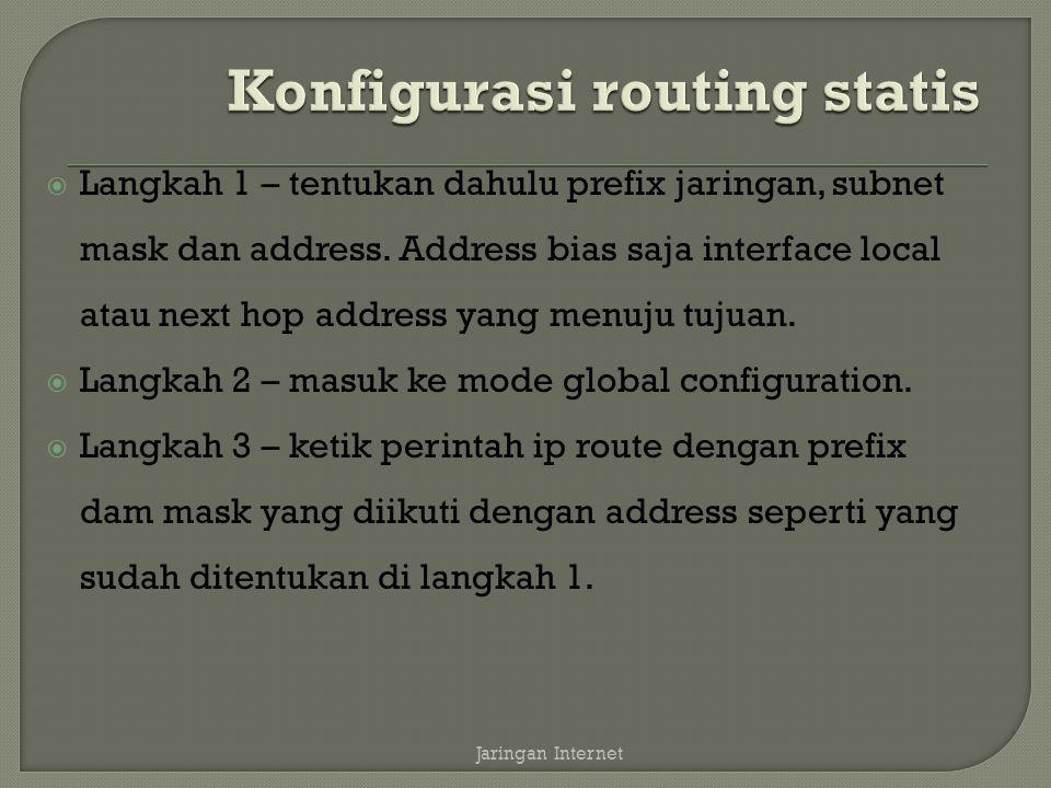 Konfigurasi routing statis