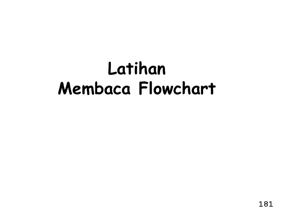 Latihan Membaca Flowchart