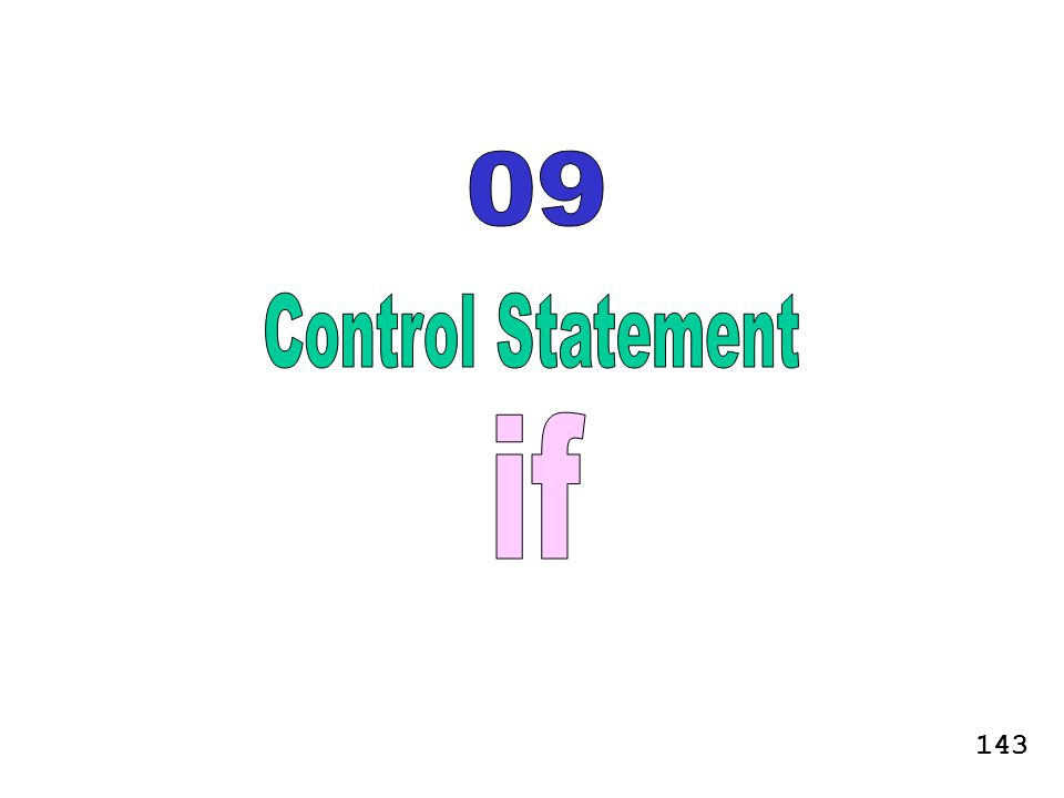 09 Control Statement if 143