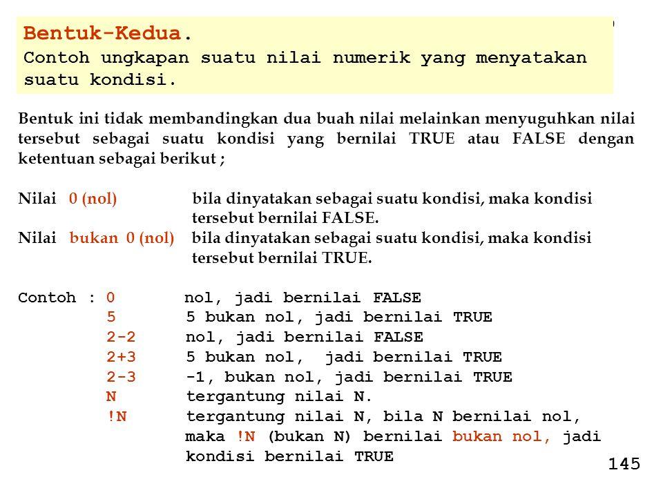 Bentuk-Kedua. Contoh ungkapan suatu nilai numerik yang menyatakan suatu kondisi. 9. 10.