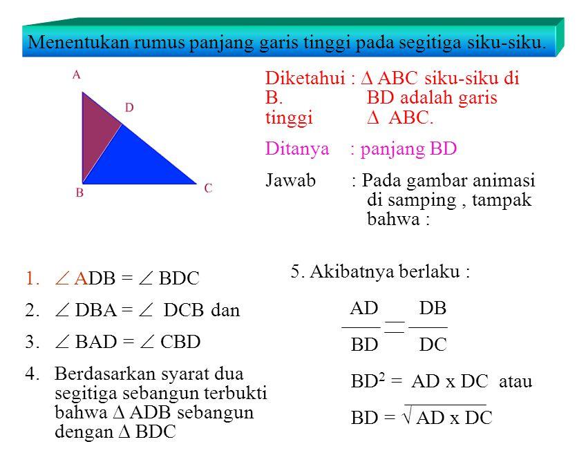 Menentukan rumus panjang garis tinggi pada segitiga siku-siku.