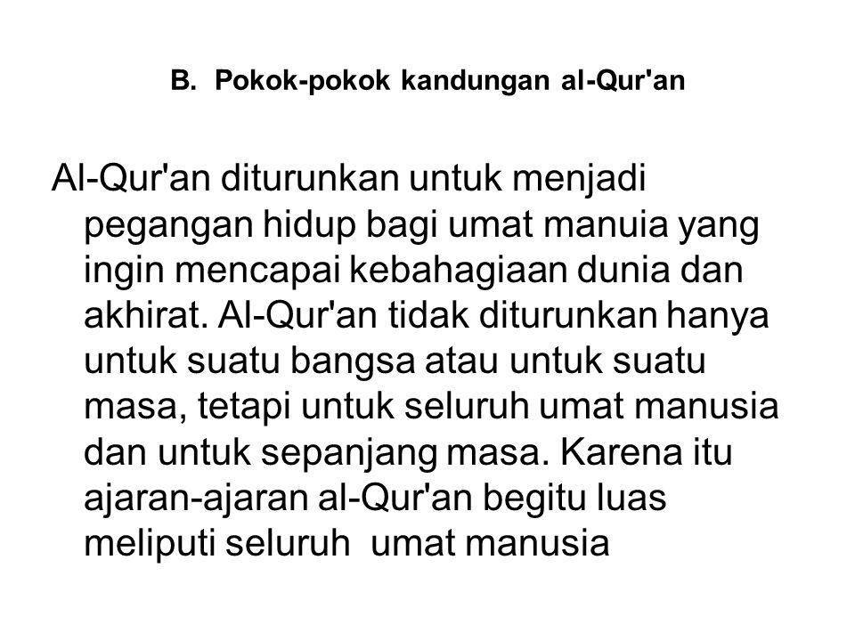 B. Pokok-pokok kandungan al-Qur an