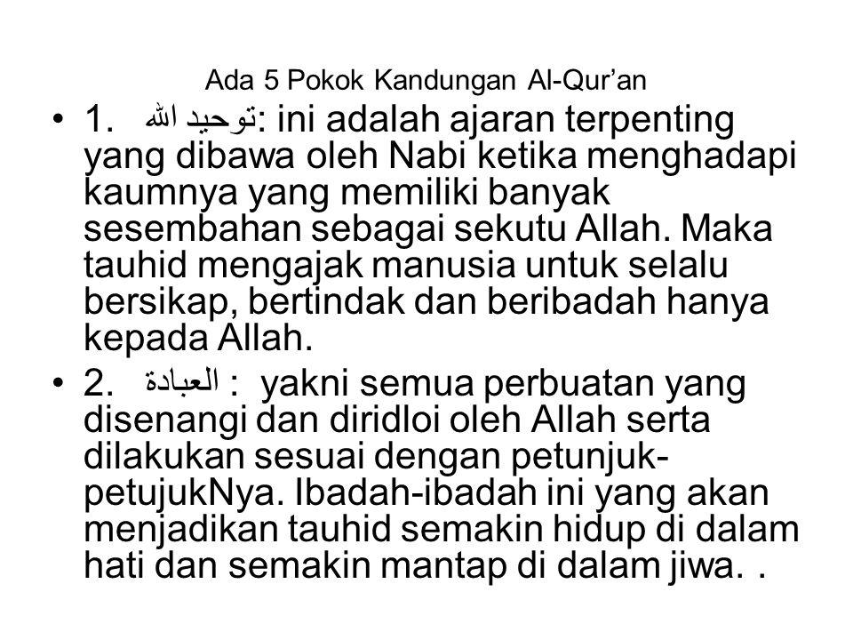 Ada 5 Pokok Kandungan Al-Qur'an