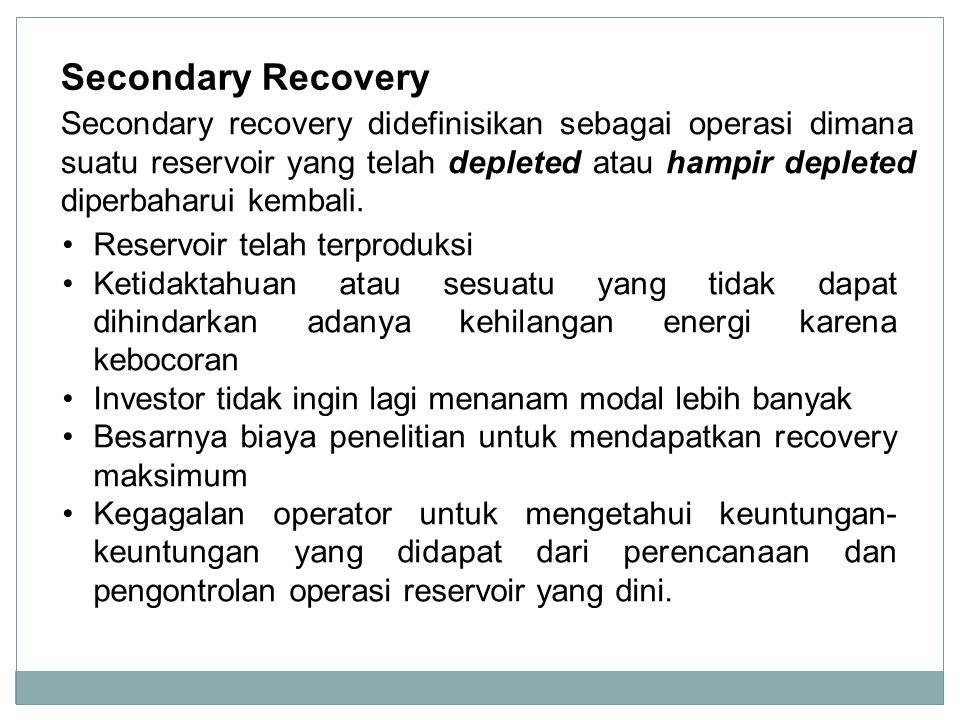 Secondary Recovery